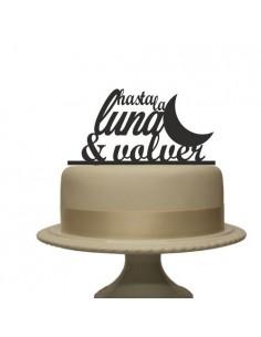 Topper para tarta hasta la luna y volver