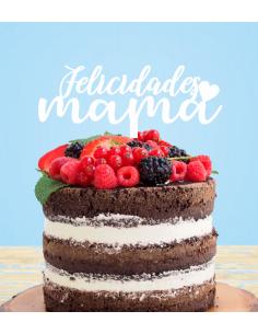 Topper tarta Felicidades Mamá